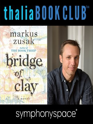 cover image of Thalia Book Club: Markus Zusak, Bridge of Clay